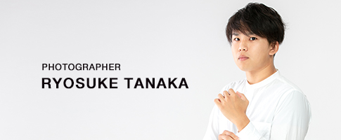 PHOTOGRAPHER RYOSUKE TANAKA