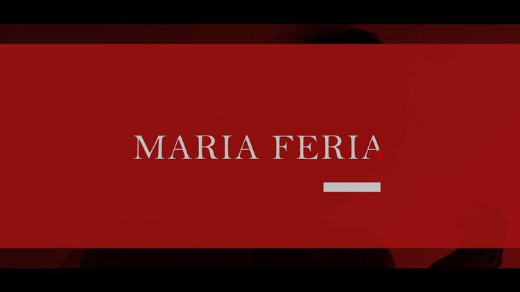 MARIA FERIA ブランド・コンセプトムービー